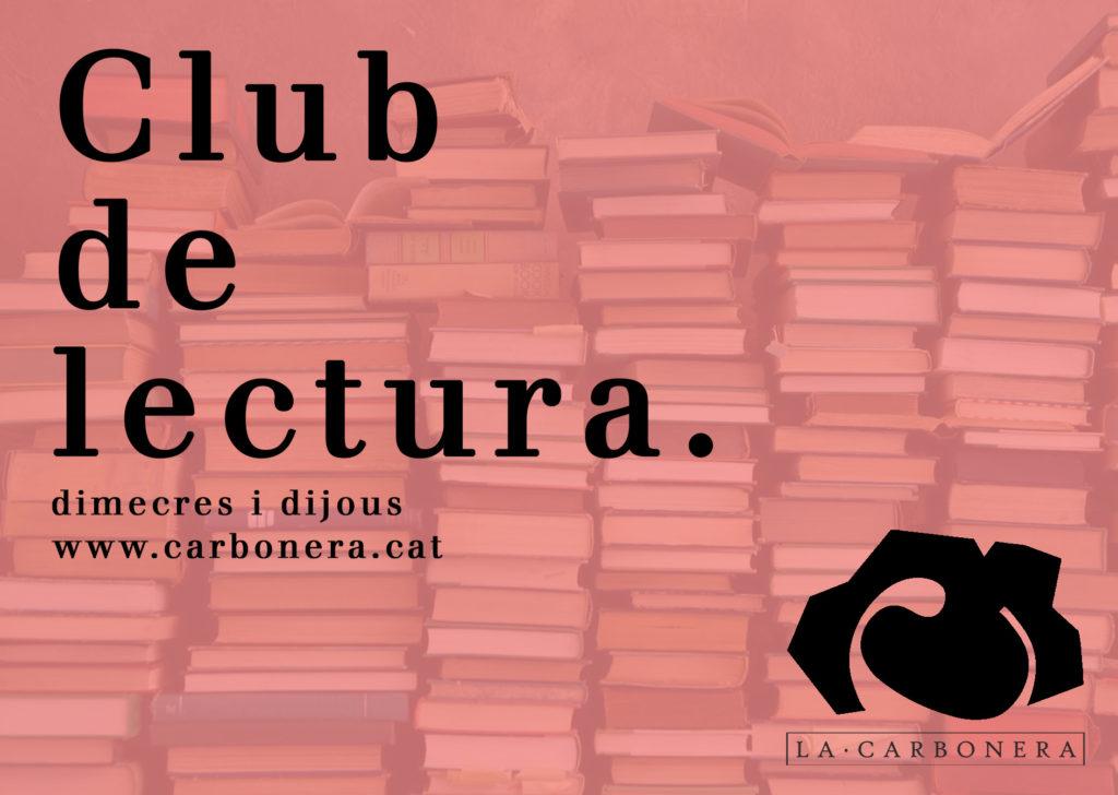 Club de Lectura de la Carbonera - dimecres i dijous 19h